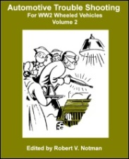 Automotive Trouble Shooting for WW2 Vehicles, Volume 2