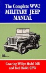 The Complete WW2 Military Jeep Manual.